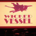 Wicked Vessel